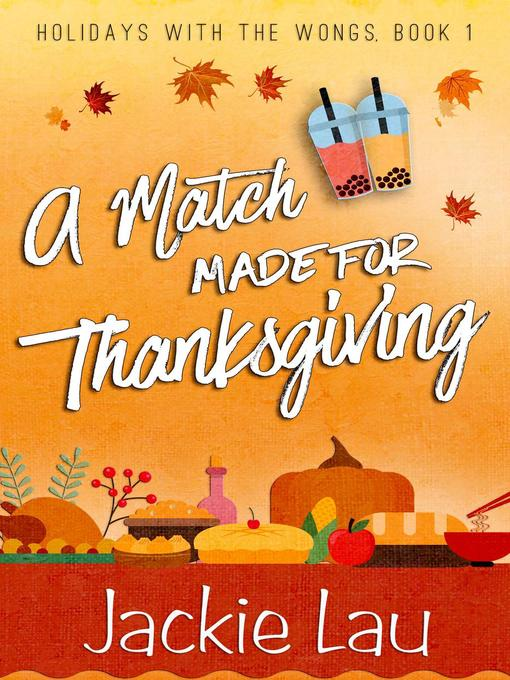 Title details for A Match Made for Thanksgiving by Jackie Lau - Available