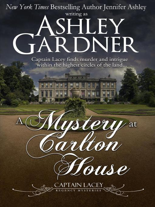 Title details for A Mystery at Carlton House by Ashley Gardner - Available
