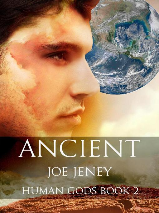 Title details for Ancient by Joe Jeney - Wait list