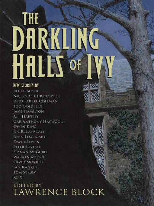 Title details for The Darkling Halls of Ivy by Lawrence Block - Available