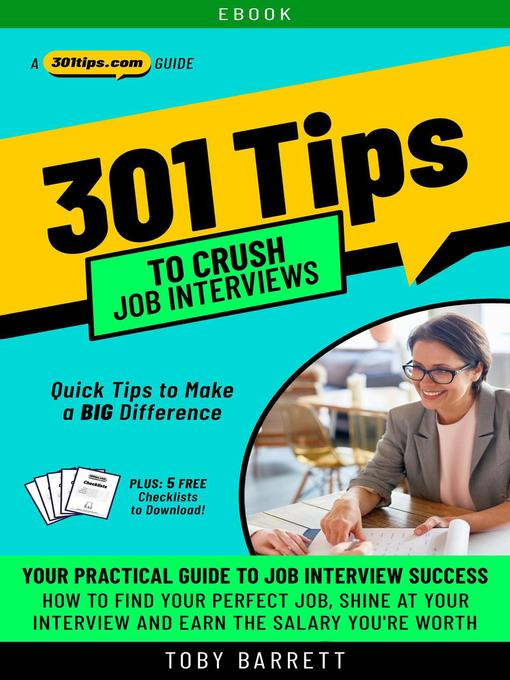 Title details for 301 Tips to Crush Job Interviews by Toby Barrett - Available