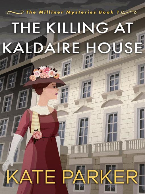 Title details for The Killing at Kaldaire House by Kate Parker - Wait list