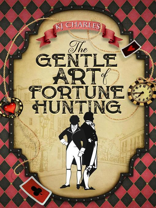 Title details for The Gentle Art of Fortune Hunting by KJ Charles - Available