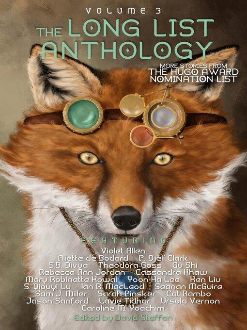 Title details for The Long List Anthology Volume 3 by Aliette de Bodard - Available