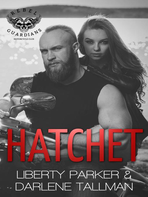 Title details for Hatchet by Liberty Parker - Available