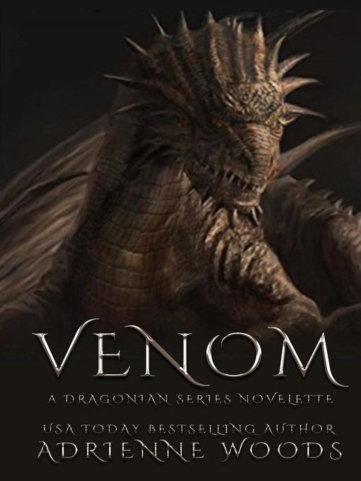 Title details for Venom by Adrienne Woods - Available