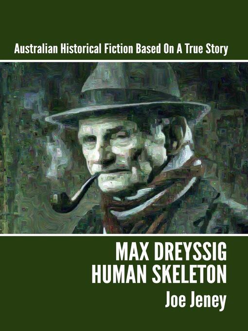Title details for Max Dreyssig, Human Skeleton by Joe Jeney - Wait list