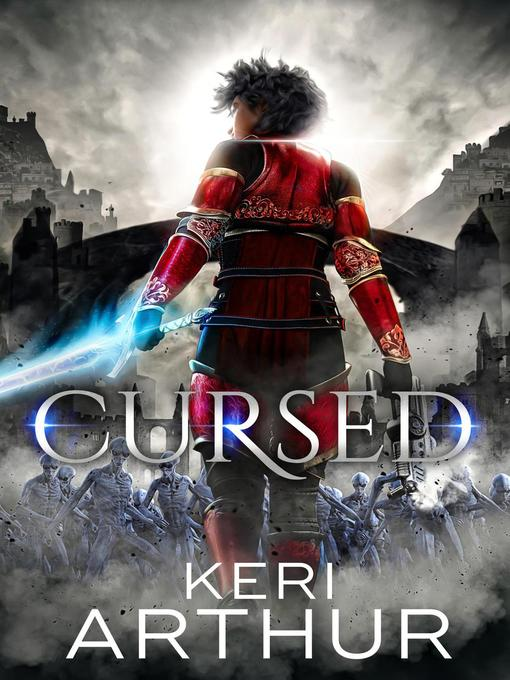 Title details for Cursed by Keri Arthur - Available