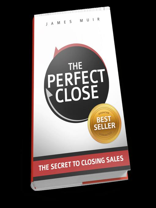 Title details for The Perfect Close by James Muir - Wait list