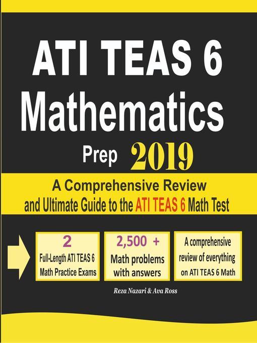 Title details for ATI TEAS 6 Mathematics Prep 2019 by Reza Nazari - Available