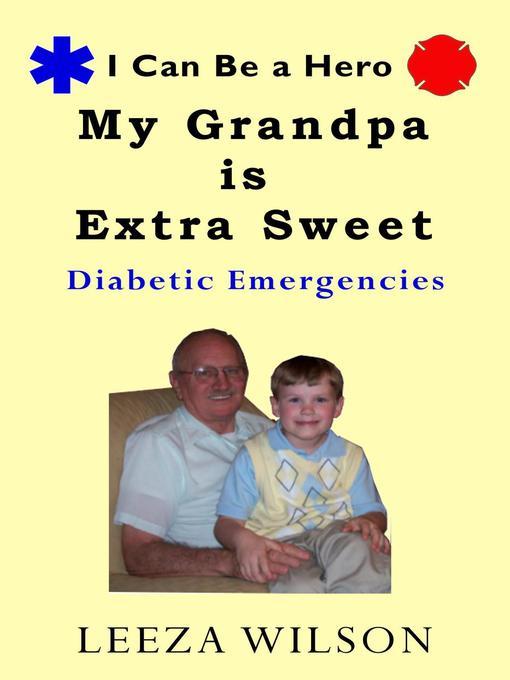 My Grandpa is Extra Sweet