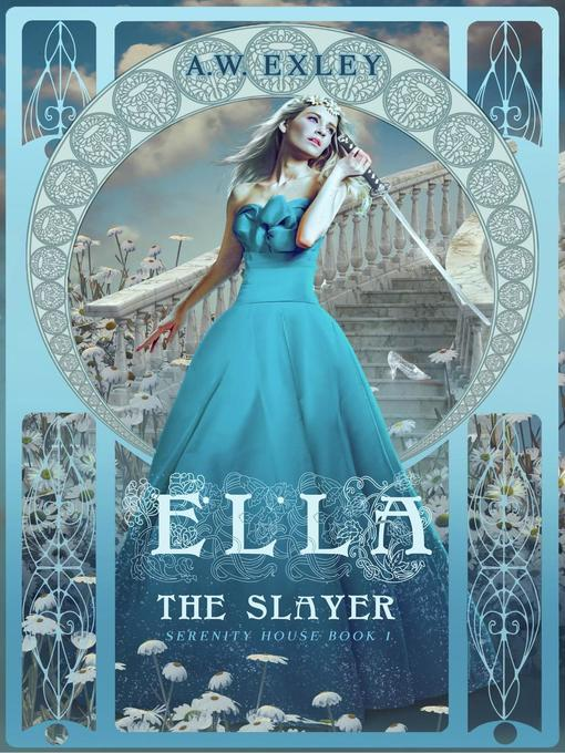 Title details for Ella, the Slayer by A.W. Exley - Available