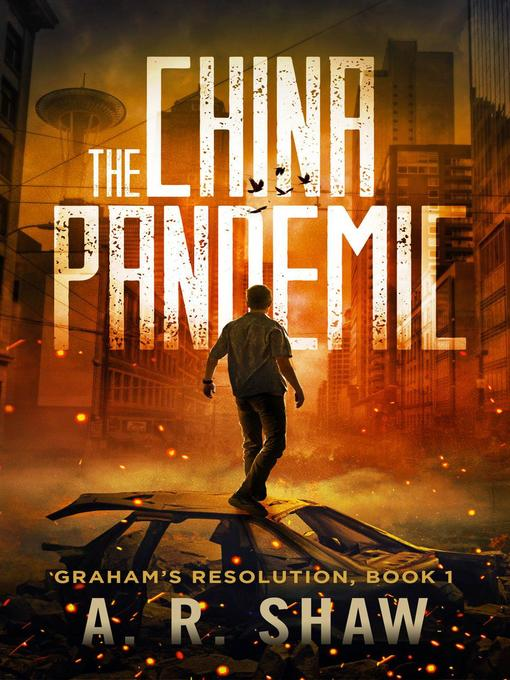 Title details for The China Pandemic by A. R. Shaw - Available