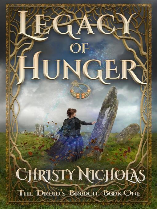 Title details for Legacy of Hunger by CHRISTY NICHOLAS - Available