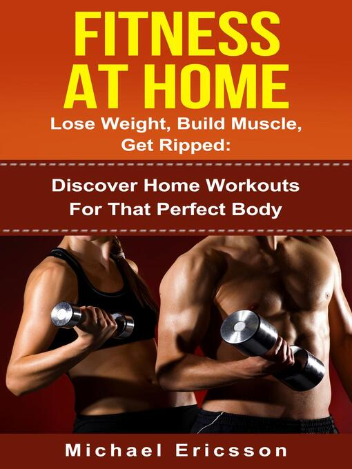 Title details for Fitness At Home by Dr. Michael Ericsson - Available