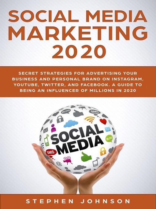 Title details for Social Media Marketing in 2020 by Stephen Johnson - Wait list