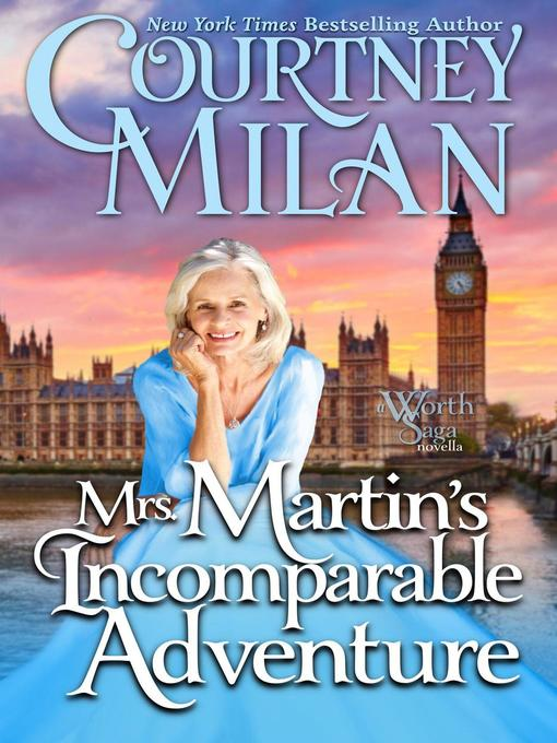 Title details for Mrs. Martin's Incomparable Adventure by Courtney Milan - Available