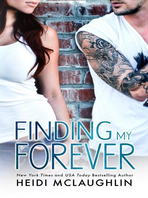 Title details for Finding My Forever by Heidi McLaughlin - Wait list