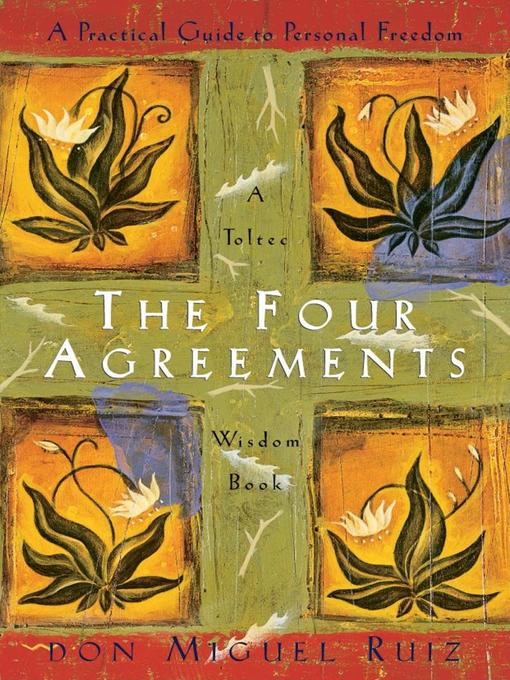 The Four Agreements District Of Columbia Public Library Overdrive
