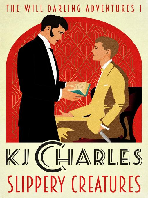 Title details for Slippery Creatures by KJ Charles - Available