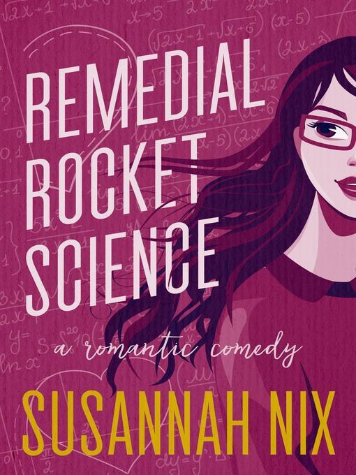Title details for Remedial Rocket Science by Susannah Nix - Wait list