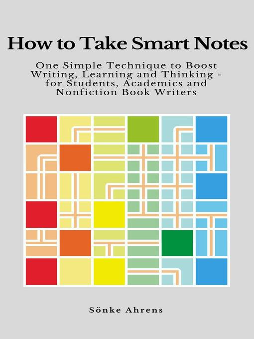 Title details for How to Take Smart Notes by Sönke Ahrens - Available