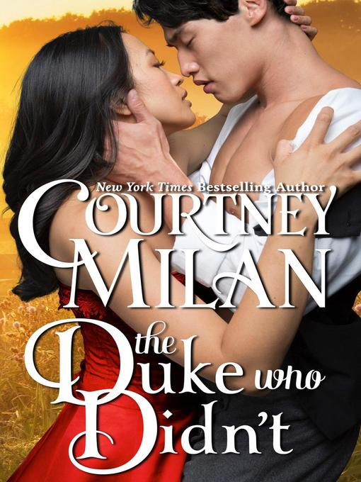 Title details for The Duke Who Didn't by Courtney Milan - Available
