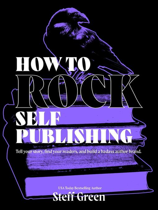 Title details for How to Rock Self-Publishing by Steff Green - Wait list