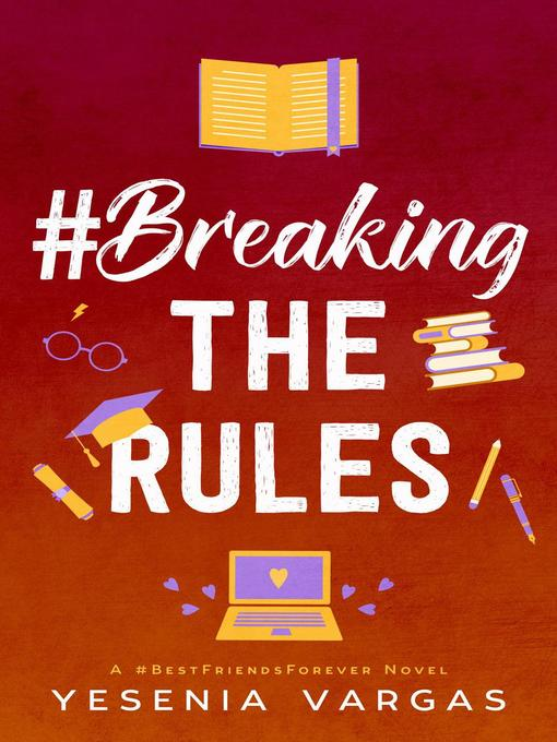 Title details for #BreakingTheRules by Yesenia Vargas - Available