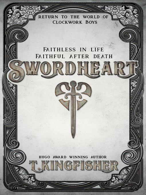 Title details for Swordheart by T. Kingfisher - Wait list