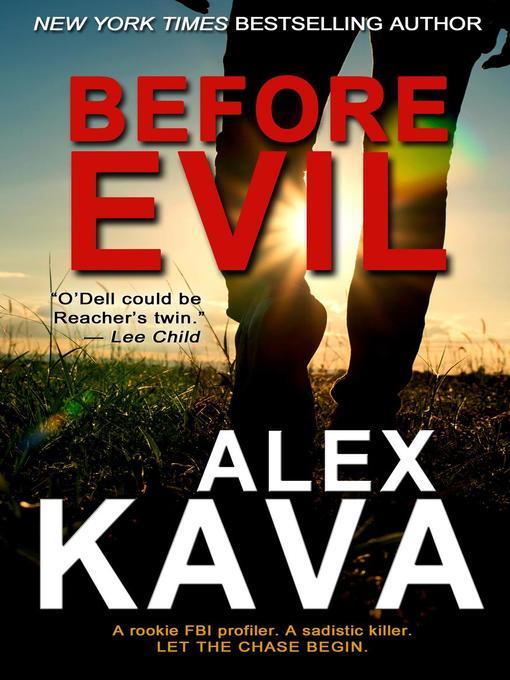 Title details for Before Evil by Alex Kava - Wait list