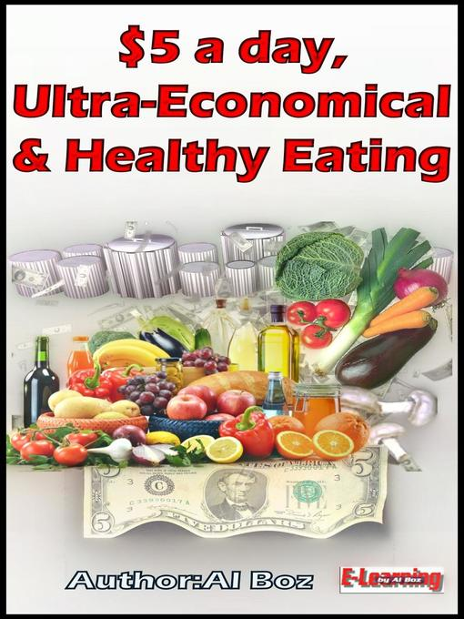 $5 a day, Ultra-Economical and  Healthy Eating