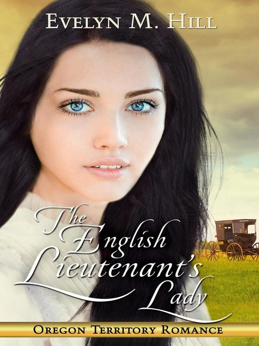 Title details for The English Lieutenant's lady by Evelyn M. Hill - Wait list