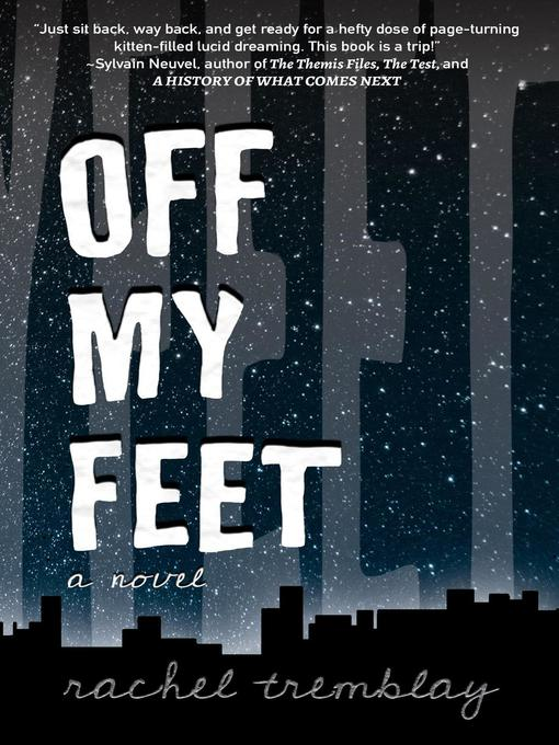 Title details for Off My Feet by Rachel Tremblay - Available