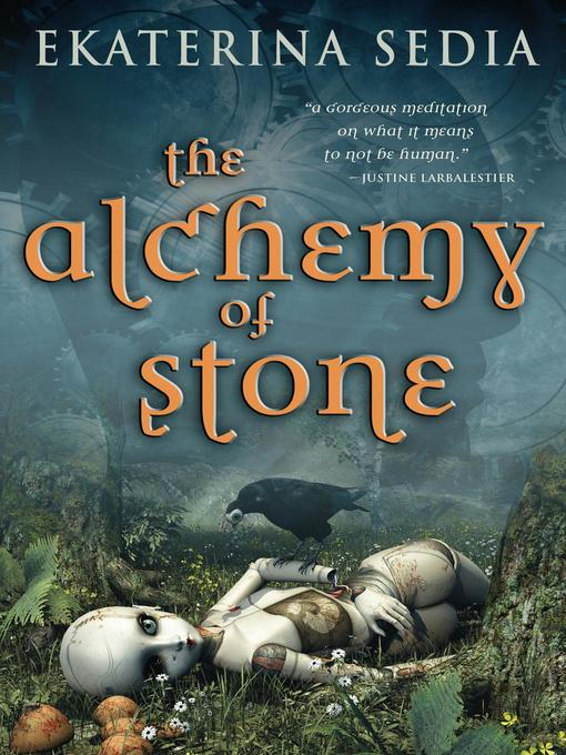 Title details for The Alchemy of Stone by Ekaterina Sedia - Available