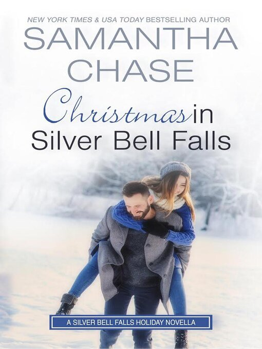 Title details for Christmas in Silver Bell Falls by Samantha Chase - Available