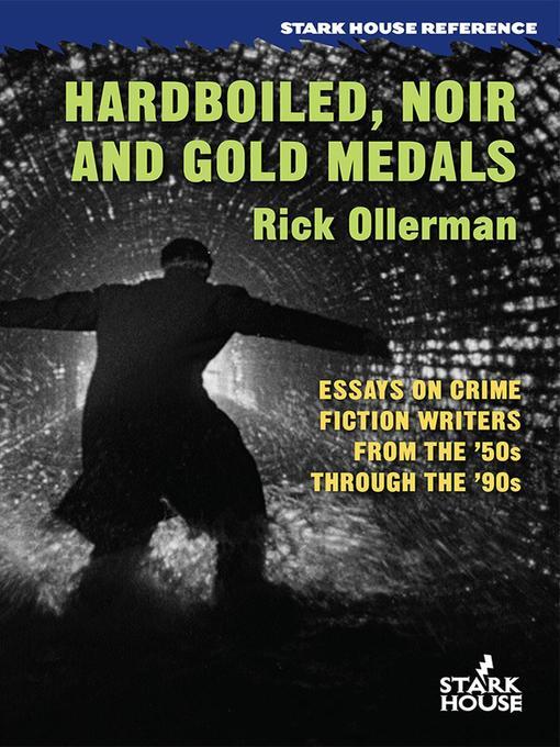 Hardboiled, Noir and Gold Medals