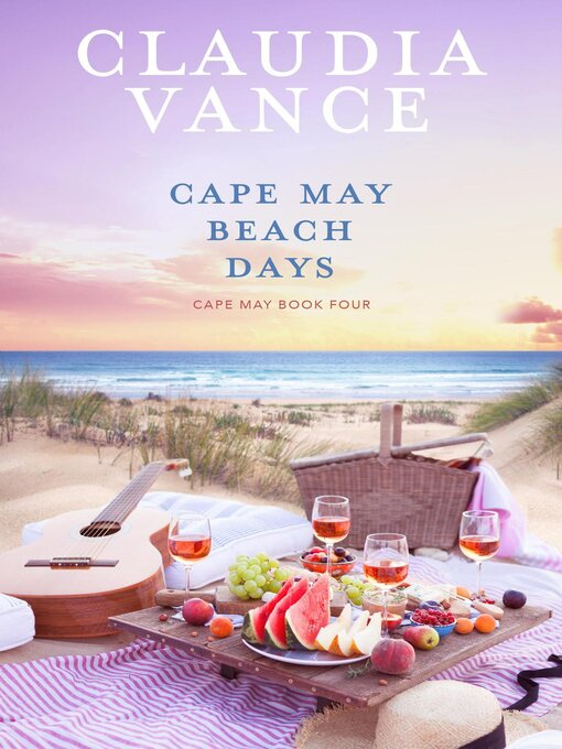 Title details for Cape May Beach Days (Cape May Book 4) by Claudia Vance - Wait list