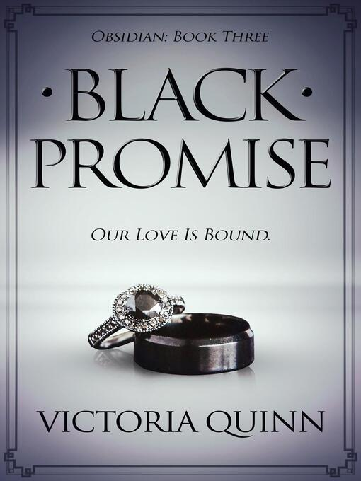 Title details for Black Promise by Victoria Quinn - Available