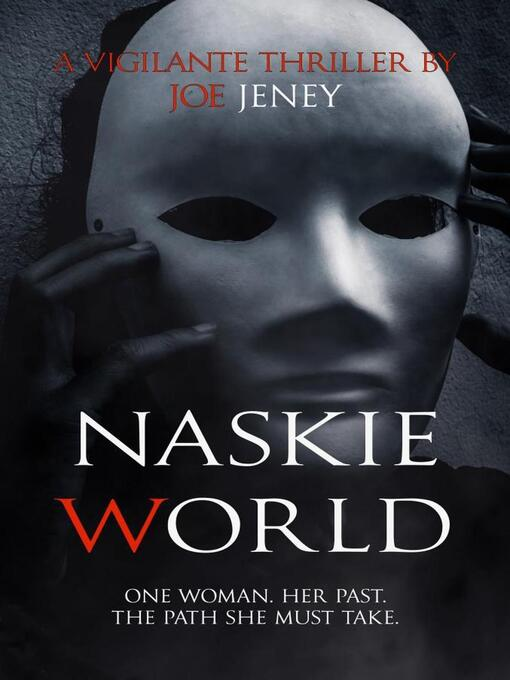 Title details for Naskie World by Joe Jeney - Wait list