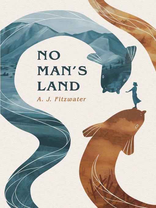 Title details for No Man's Land by A.J. Fitzwater - Wait list