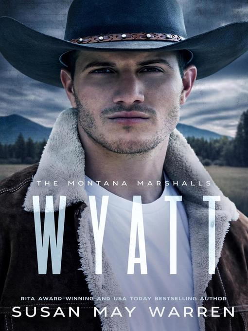 Title details for Wyatt by Susan May Warren - Wait list