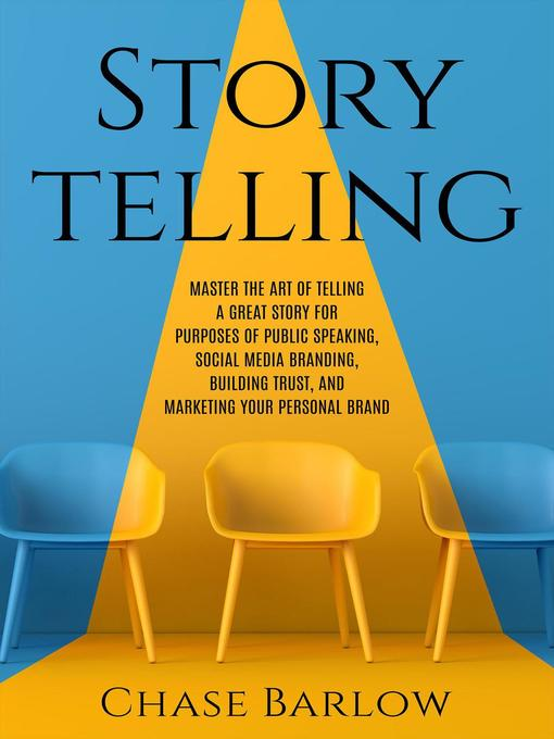 Title details for Storytelling by Chase Barlow - Wait list