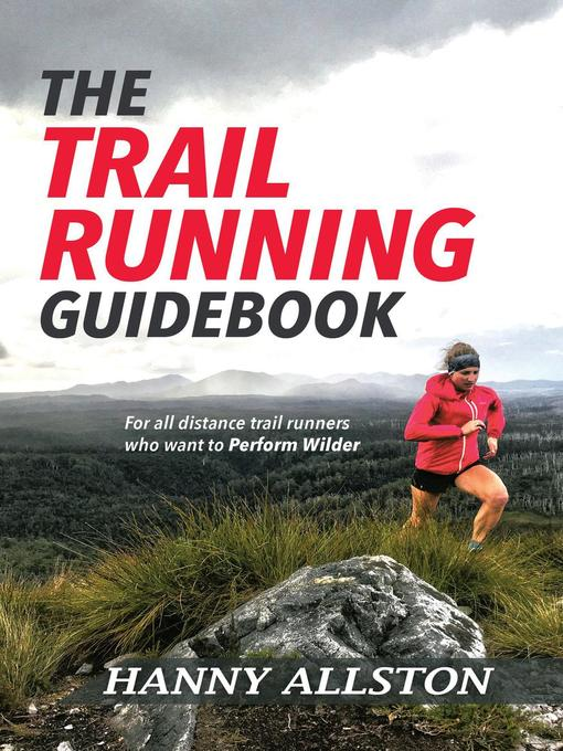 Title details for The Trail Running Guidebook by Hanny Allston - Wait list