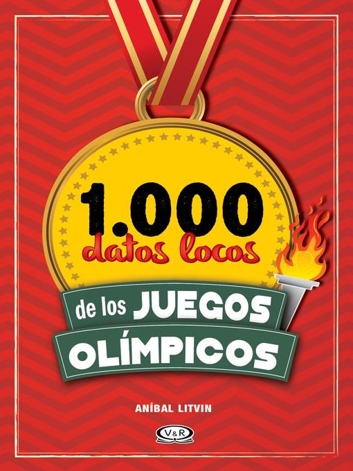 Title details for 1.000 datos locos de los Juegos Olímpicos by Anibal Litvin - Available