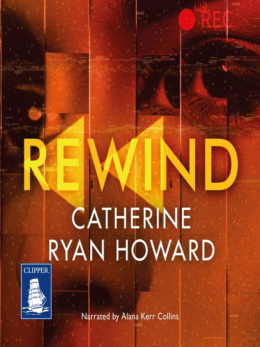 Title details for Rewind by Catherine Ryan Howard - Available