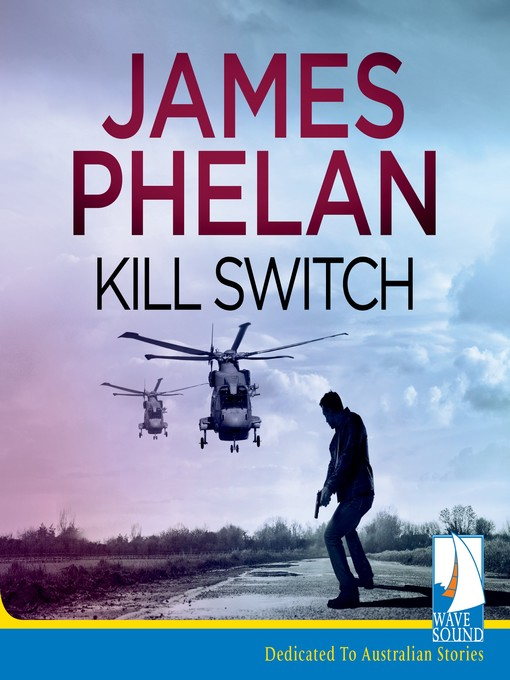 Title details for Kill Switch by James Phelan - Available
