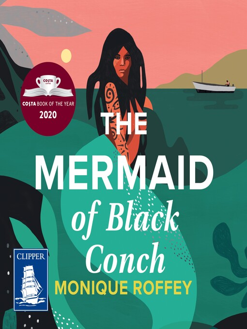 Title details for The Mermaid of Black Conch by Monique Roffey - Available
