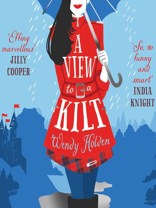 Title details for A View to a Kilt by Wendy Holden - Available