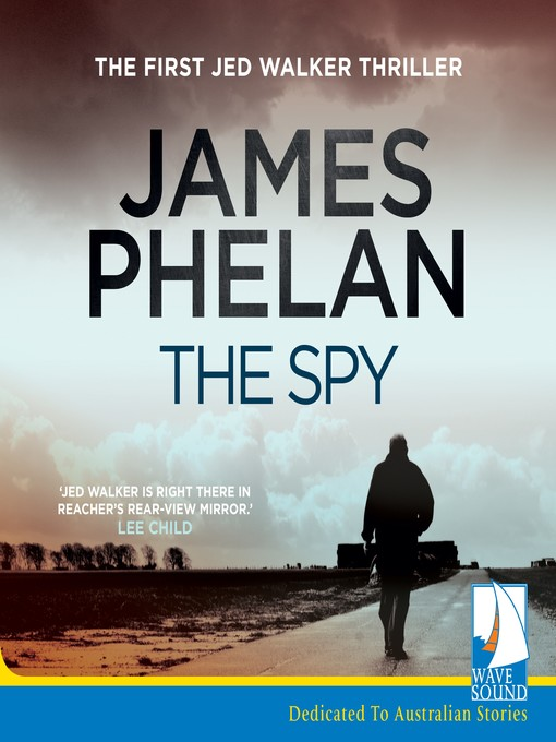 Title details for The Spy by James Phelan - Available
